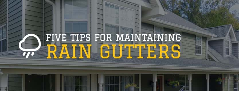Five Tips For Maintaining Rain Gutters