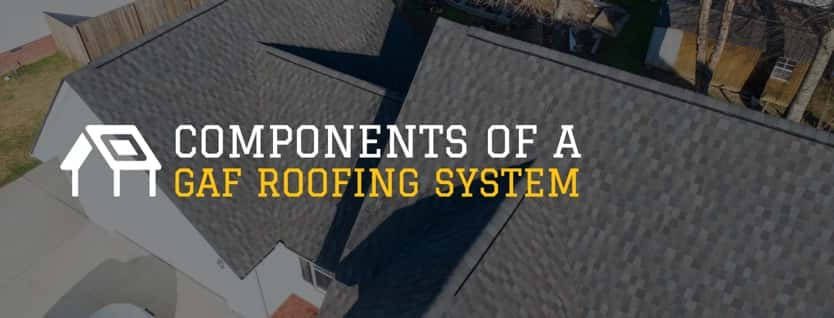 Parts Of A Gaf Roofing System